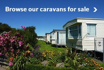 Browse our static caravans for sale